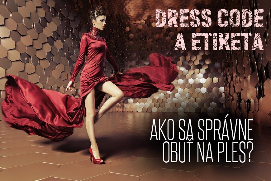 Akú obuv na ples prikazuje etiketa  Naučte sa správny dress code ... cc37f8f872