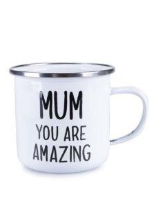 Biely plechový hrnček Sass & Belle Mum You Are Amazing